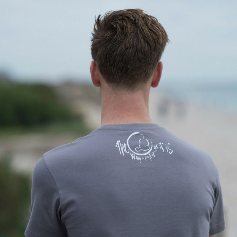 The fossil grey, Zen inspired organic cotton T-shirt entitled 'the way is perfect as it is.'